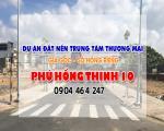Phú Hồng Thịnh 10 | Dự án đất nền tại dĩ an bình dương shr 100% thổ cư